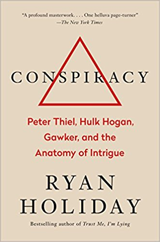 Conspiracy by Ryan Holiday